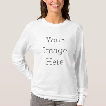 Create Your Own Women's Basic Long Sleeve T-Shirt