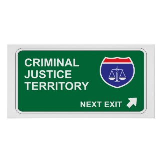 Criminal Justice Next Exit print