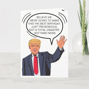 Custom Trump-isms Birthday Card