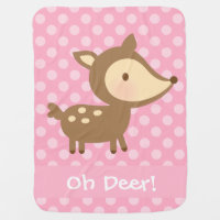 Cute Oh Deer Pun Humor For Babies Baby Blanket