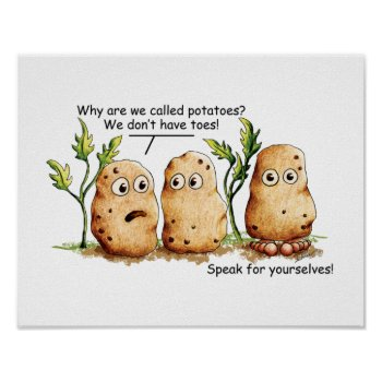 Cute Potatoes has Toes Funny Potato Pun Poster