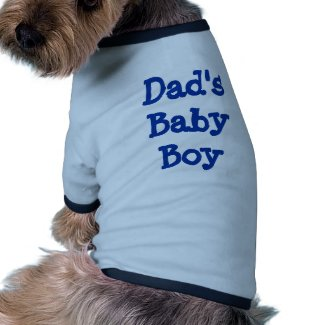 Dad's Baby Boy petshirt