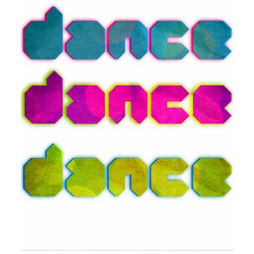 dance,dance,dance shirt