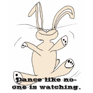 Dance like no-one is watching shirt