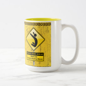 Dance Zone Ahead-Watch for Dancers Busting Moves! Two-Tone Coffee Mug