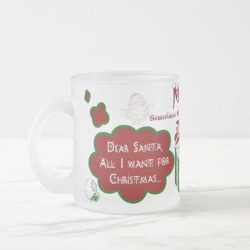 Dear Santa Frosted Mug - Personalize Name/Message mug