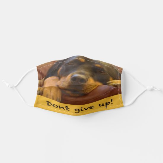 Don't give up! Rottweiler Photo Cloth Face Mask