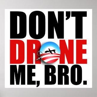 https://i1.wp.com/rlv.zcache.com/dont_drone_me_bro_poster-r060d733a3bdd459ea9004e812603f8a7_w461g_8byvr_324.jpg