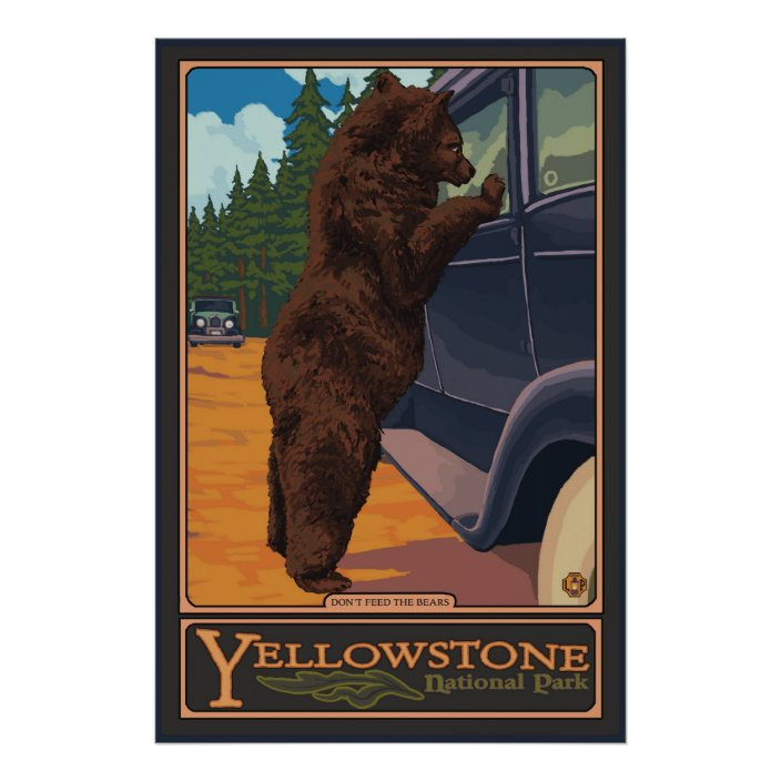 don t feed the bears yellowstone national park poster zazzle com