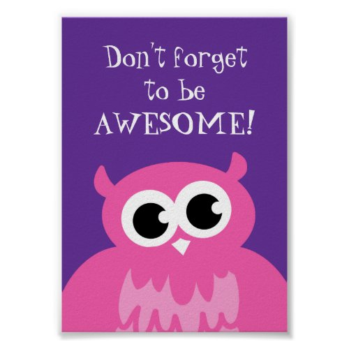 Don't forget to be awesome poster | DFTBA pink owl