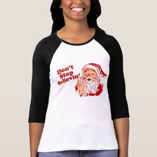 Dont Stop Believing Christmas T-Shirt