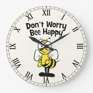 Don't Worry Bee Happy Cute Bumble Bee Large Clock