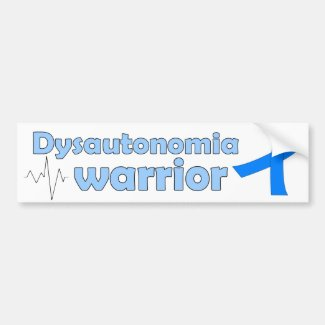 Dysautonomia Warrior on White Car Bumper Sticker
