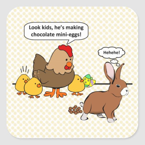 Easter Bunny Chocolate Humor Square Sticker