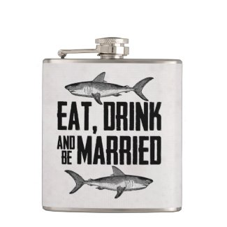 Eat Drink and be Married Shark Wedding Flask