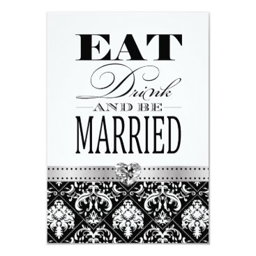 Eat Love and be Married - Black / White Damask Card