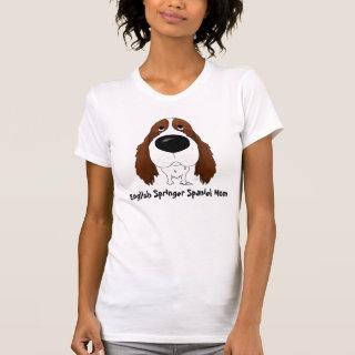 English Springer Spaniel Mom T-Shirt