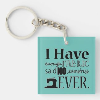 Enough Fabric #Sewing Crafts {Any Color Light} Square Acrylic #Keychain on #zazzle // Find us online @shopcraftlove