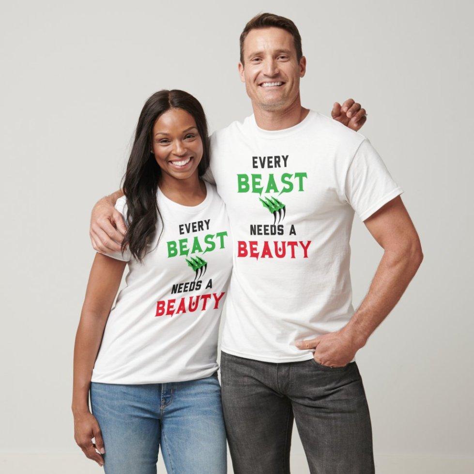 Every Beast Needs a Beauty T-Shirt