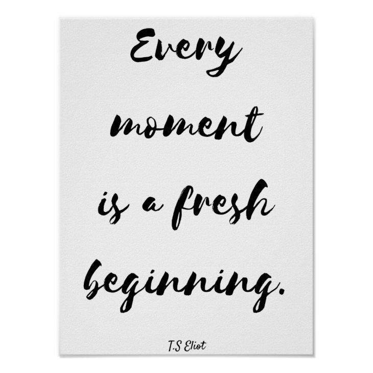 """Every Moment"" - Inspirational poster"
