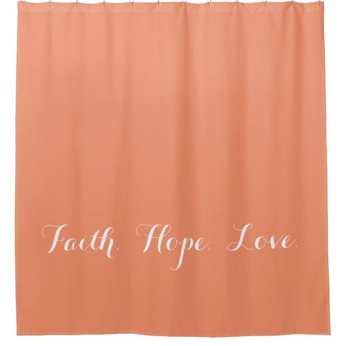 faith hope love coral peach shower curtain zazzle com