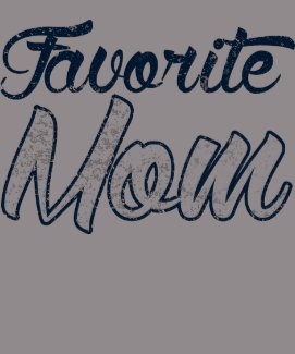 Favorite Mom Athletic Graphic Tee