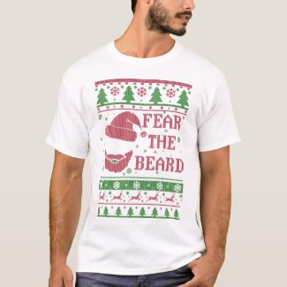 Fear The Beard Ugly Christmas T-Shirt