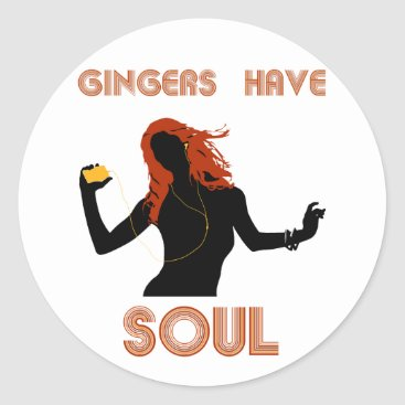 Female Gingers have Soul Classic Round Sticker