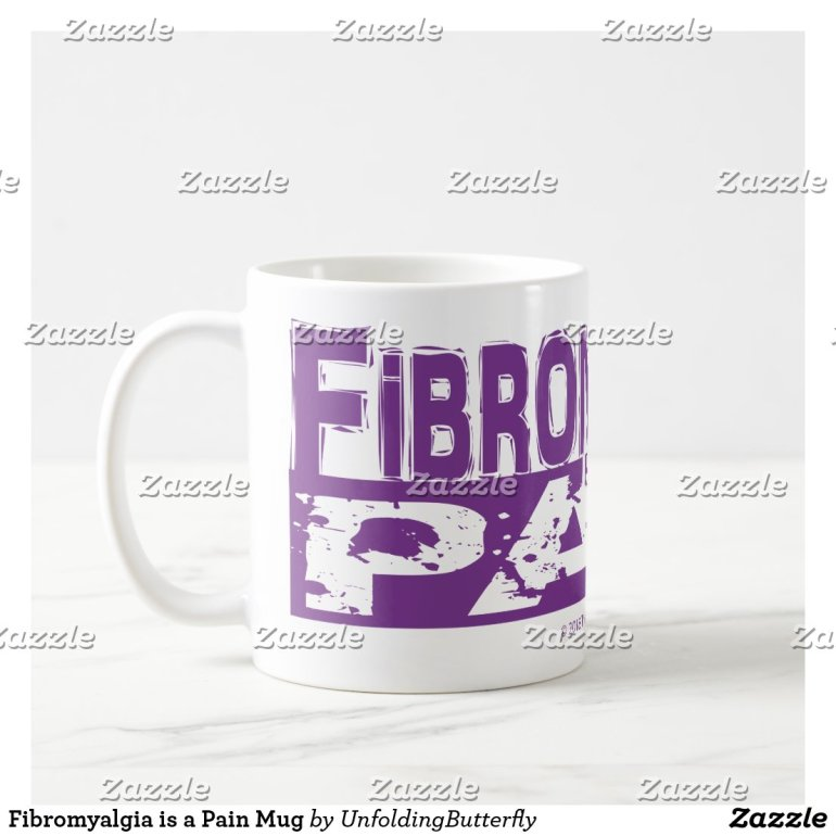 Fibromyalgia is a Pain Mug