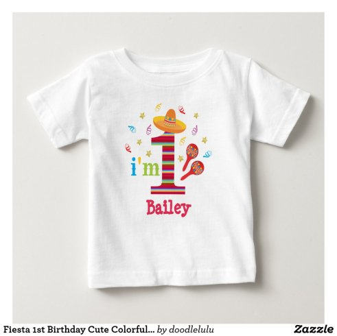 Fiesta 1st Birthday Cute Colorful Mexican Baby T-Shirt