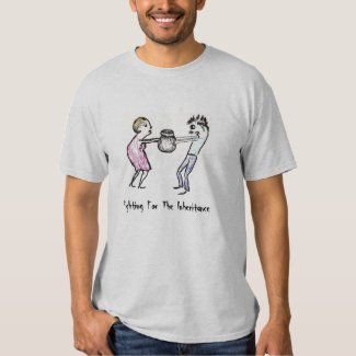 Fighting for the Inheritance - T-Shirt