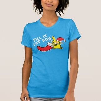 Fill It Fat Boy T-Shirt