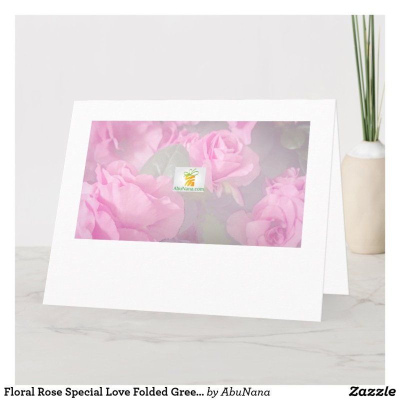 Floral Rose Special Love Folded Greeting Card