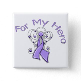 For My Hero Angel Ribbon General Cancer button