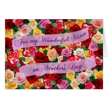 For my Wonderful Sister on Mother's Day - Roses Card