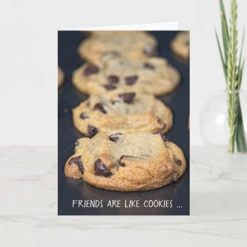 friendship and chocolate chip cookies card