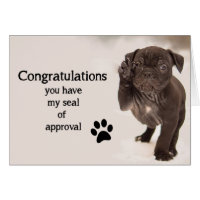Fun Congratulations Seal of Approval with Cute Dog Card