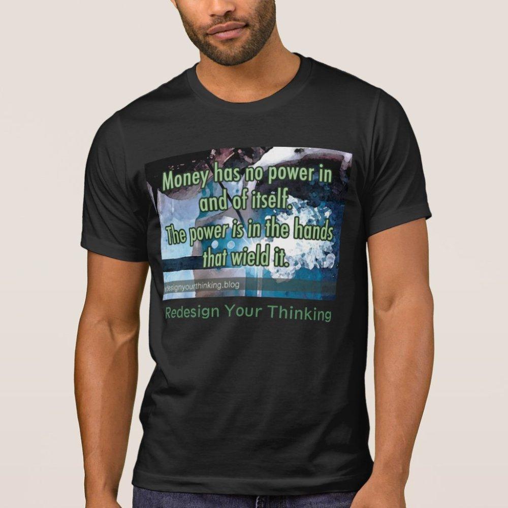 Functionality of Money T-Shirt