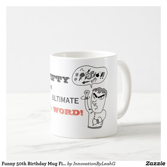 Funny 50th Birthday Mug Fifty The Ultimate F Word