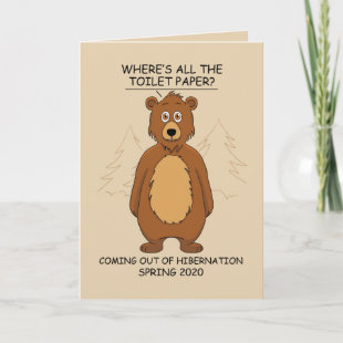 Funny Bear out of Hibernation Cartoon Card