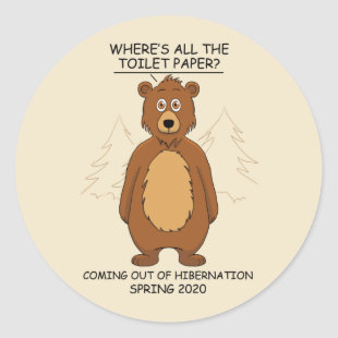Funny Bear out of Hibernation Cartoon Classic Round Sticker