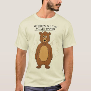 Funny Bear out of Toilet Paper T-Shirt