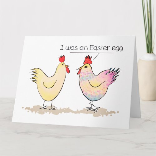 Funny Chicken was an Easter Egg Greeting Card