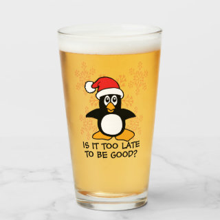 Funny Christmas Penguin Is it too late to be good Glass