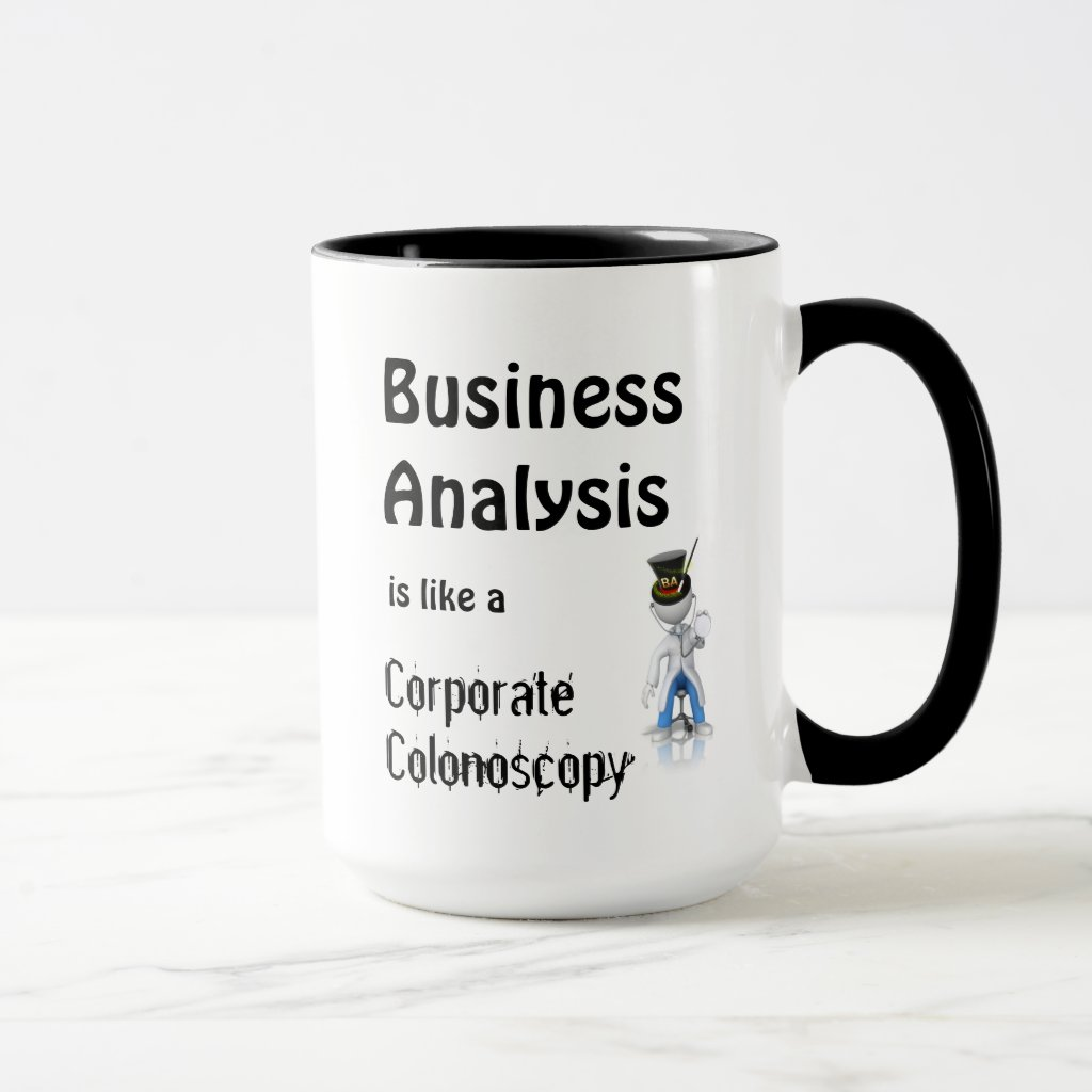 Funny Coffee Mug for Business Analysts