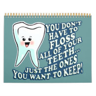 Funny Dentist Dental Hygienist Calendars