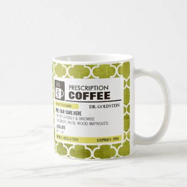 Funny Prescription Coffee Mug with Monogram