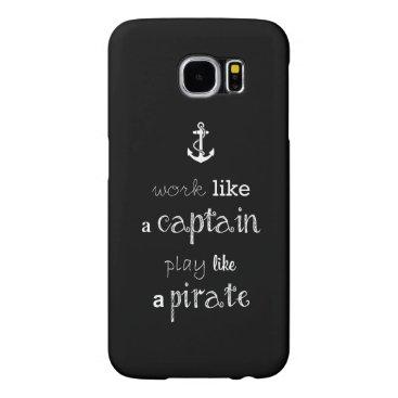 funny sailor's quote samsung galaxy s6 case