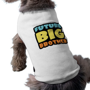 Future Big Brother Pet Clothes