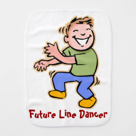Future Line Dancer! - Baby Boy Baby Burp Cloth